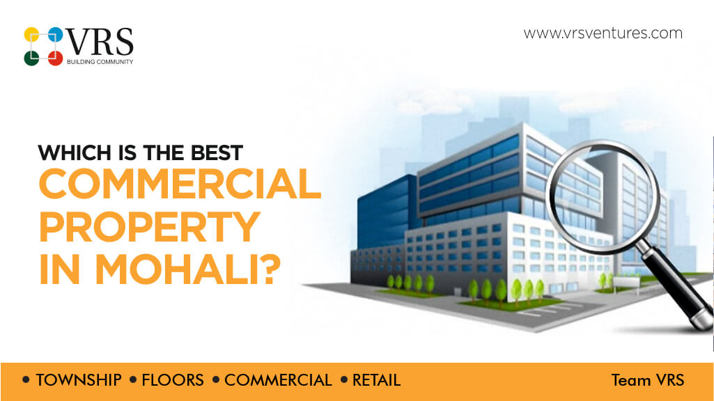 Best Commercial Property in Mohali