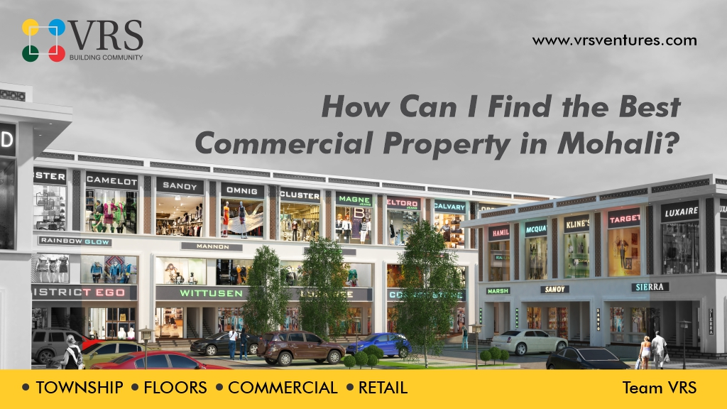 How Can I Find the Best Commercial Property in Mohali