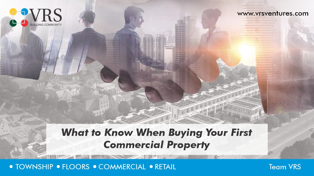 What to Know When Buying Your First Commercial Property